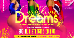 Caribbean Dreams Bottomless Brunch & day Party - Labor Day Weekend Edition