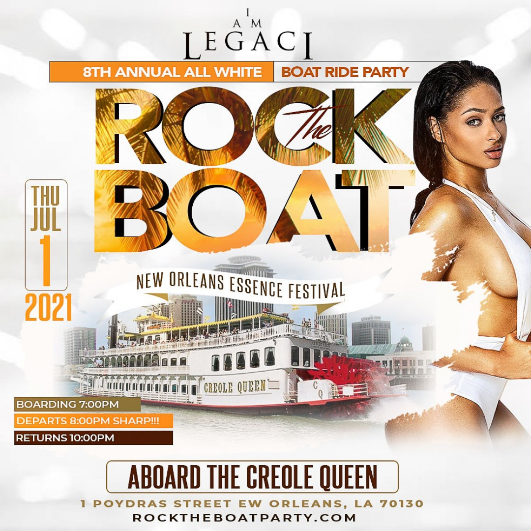 ROCK THE BOAT 2021 THE 8th ANNUAL ALL WHITE BOAT RIDE PARTY DURING NEW ORLEANS ESSENCE MUSIC FESTIVAL