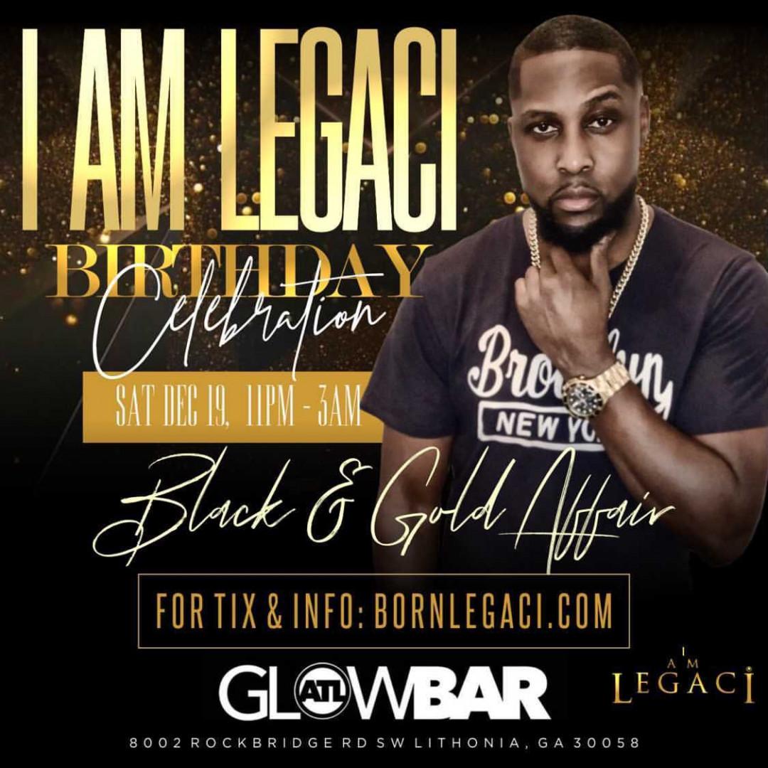 Big Birthday Celebration for I AM LEGACI   Black and Gold Affair