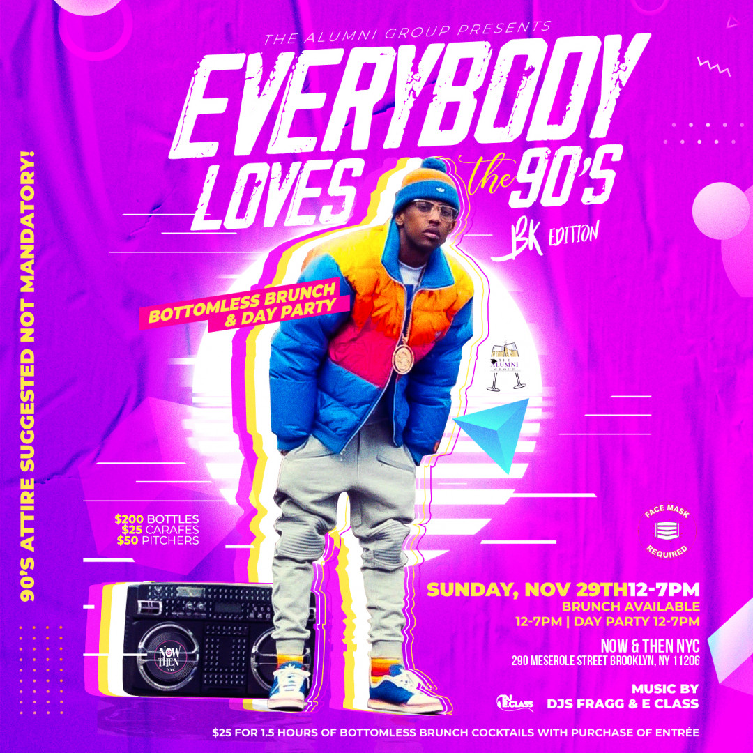 Everybody Loves The 90's Bottomless Brunch & Day Party BK Edition