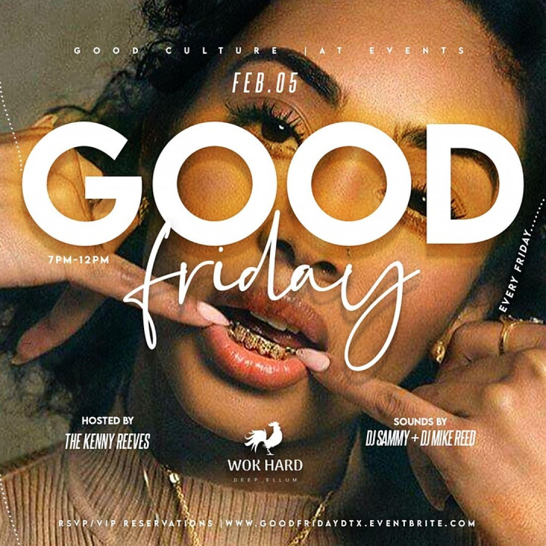 Good Friday | The Friday Happy Hour & Dinner Party