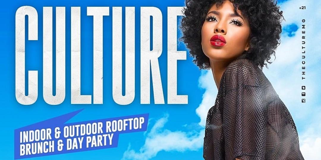 CULTURE: Indoor & Outdoor Rooftop Brunch & Day Party
