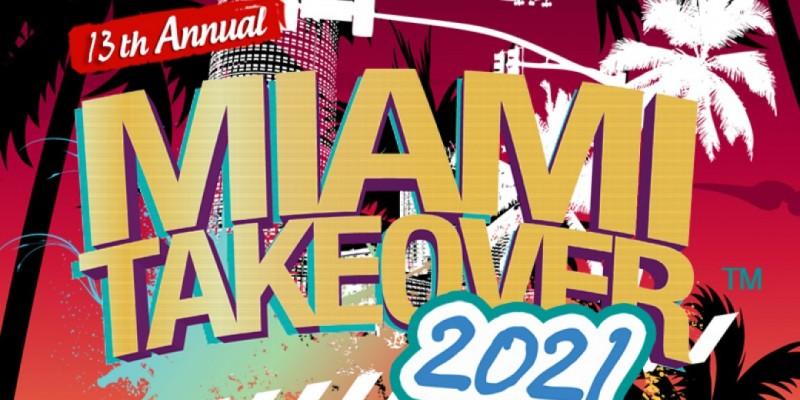 Miami takeover 2021