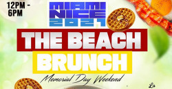 MIAMI NICE THE BEACH BRUNCH MEMORIAL DAY WEEKEND