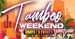 Tamboo Weekend  Las Vegas