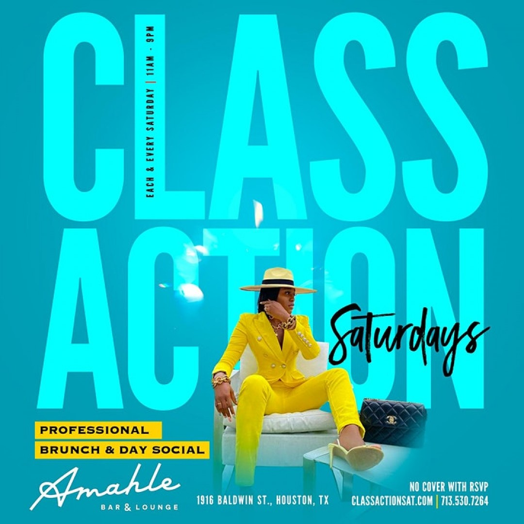 Class Action Saturdays Professional Brunch + Day Party + Nightlife