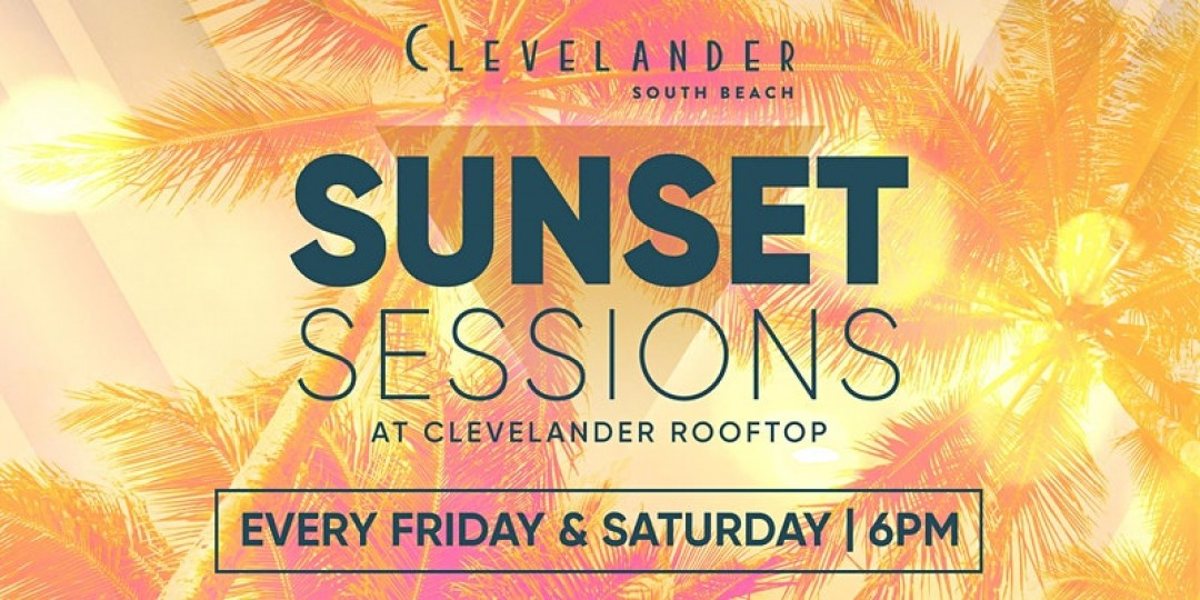 Sunset Sessions on C-LEVEL South Beach Rooftop Miami