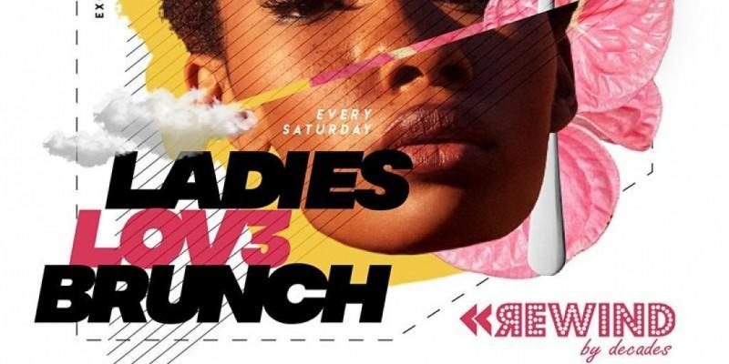 Ladies Lov3 Brunch Saturdays Washington DC