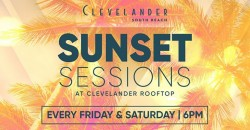Sunset Sessions on C-LEVEL South Beach Rooftop Miami Mothers day weekend