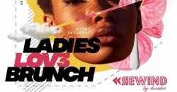 Ladies Lov3 Brunch Saturdays Washington DC Fathers day weekend