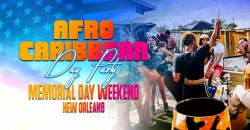 New orleans : AFRO CARIBBEAN DAY PARTY MEMORIAL DAY WEEKEND
