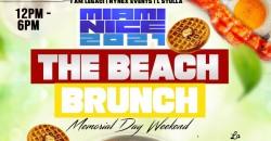 MIAMI NICE 2021 THE BEACH BRUNCH MEMORIAL DAY WEEKEND