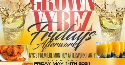 Grand Opening Of Grown Vybez Fridays Afterwork @ Now & Then NYC Starting Fri May 14th