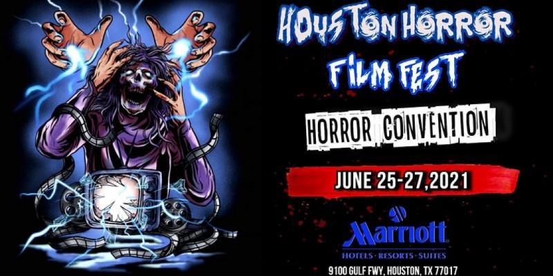 Houston Horror Film Fest - Houston