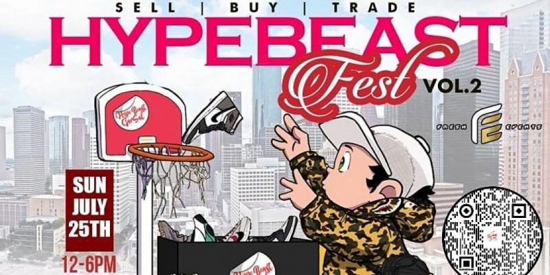 HypeBeast Fest - Houston