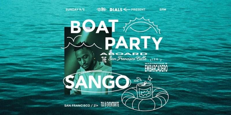 SANGO - Boat Party - San Francisco