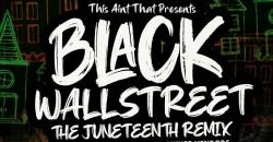 Black Wall Street: The Juneteenth Remix - Orlando