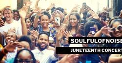 SoulfulofNoise Juneteenth Concert - Los Angeles