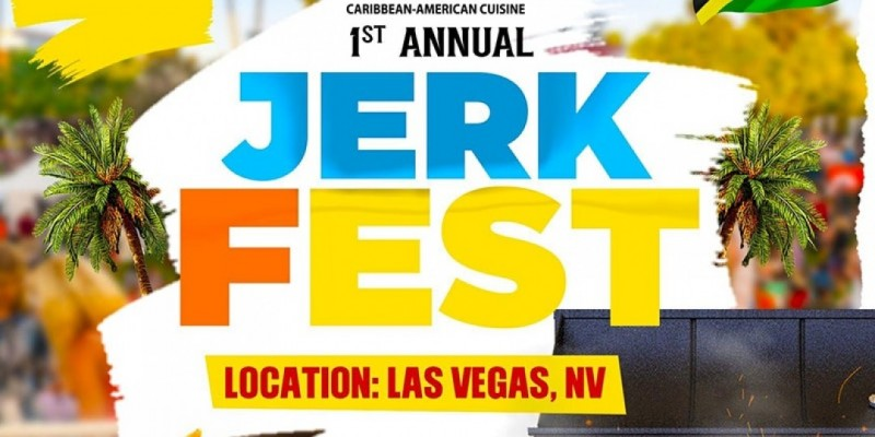 1st Annual Jerk Fest - Las Vegas