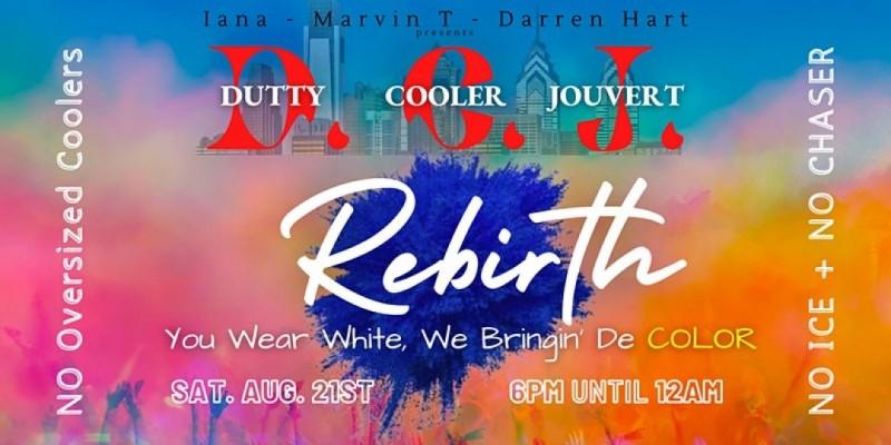 DUTTY COOLER JOUVERT - Rebirth Philadelphia