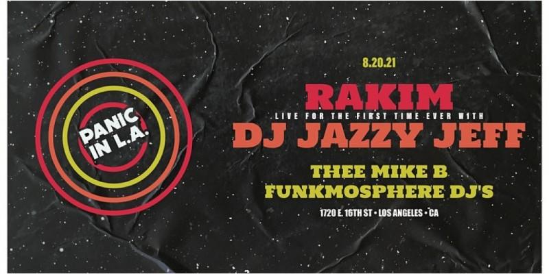 PANIC IN L.A. ft. Rakim, DJ Jazzy Jeff
