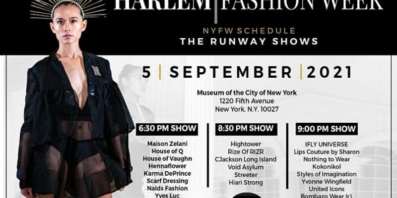 The Harlem Fashion Week - Labor Day Weekend