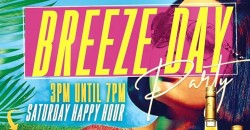 BREEZE DAY PARTY AT BAR 2200 - HOUSTON