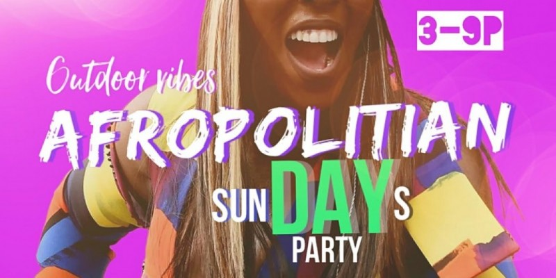 Afropolitian SunDAY Party Philadelphia