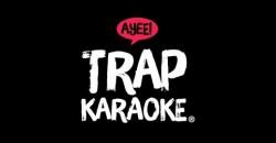 Trap Karaoke: Washington, D.C.
