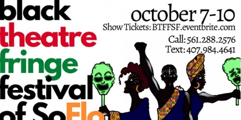 Black Theatre Fringe Festival of South Florida 2021 - FESTIVAL TICKETS ,Fort Lauderdale