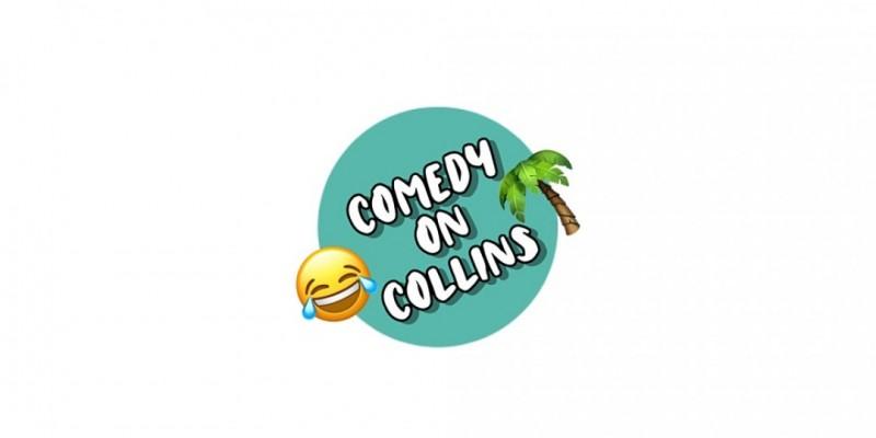 Comedy on Collins ,Miami Beach