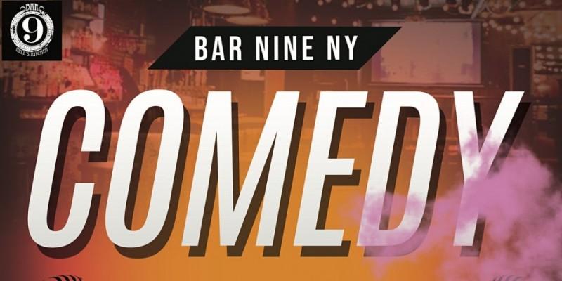 Comedy Show at Bar Nine NY ,New York