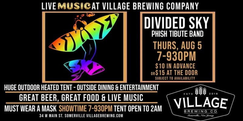 Divided Sky - Phish Tribute Band @Village Brewing Company! ,Somerville