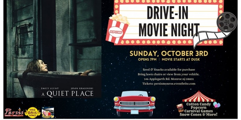Drive In Movie Night ft. A Quiet Place ,Monroe