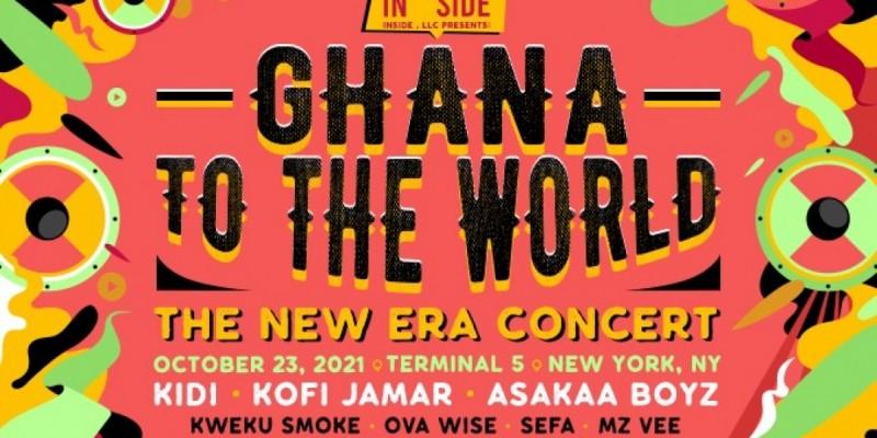 Ghana To The World : The New Era - Terminal 5 NYC with Performances by Kidi, Kofi Jamar, Asakaa Boyz and many more
