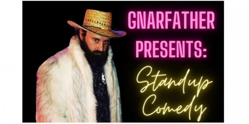 GnarFather Presents: Standup Comedy ,Brooklyn