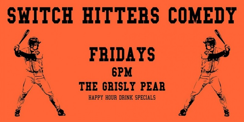 Happy Hour Comedy Show - Switch Hitters ,New York