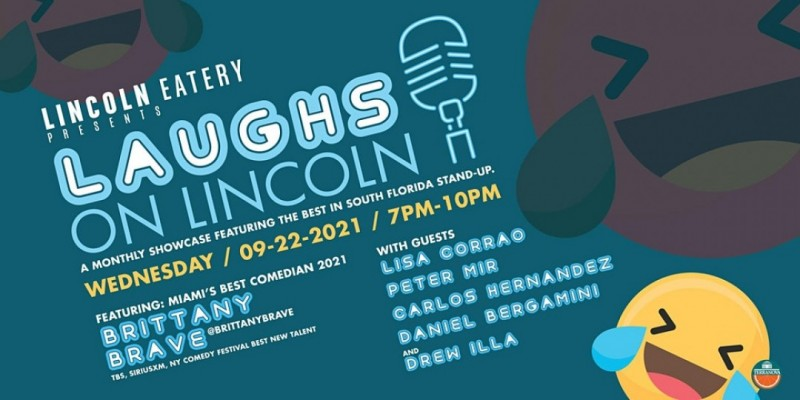 Laughs on Lincoln Presented by Brittany Brave ,Miami Beach