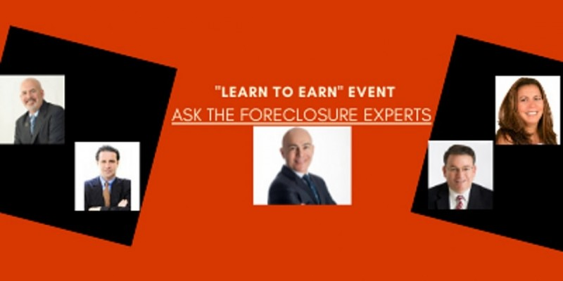 """""""Learn to Earn"""" Event- Ask the Foreclosure Experts! ,White Plains"""