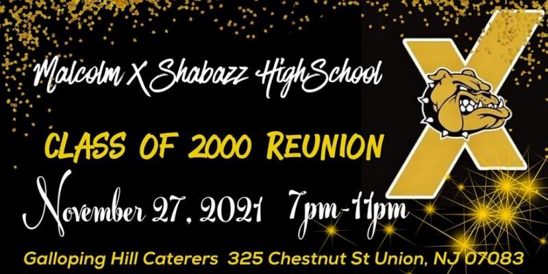 Malcolm X Shabazz Class of 2000 Reunion ,Union