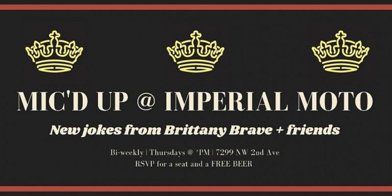 Mic' d Up | New Joke Night @ Imperial Moto (bi-weekly!) ,Miami