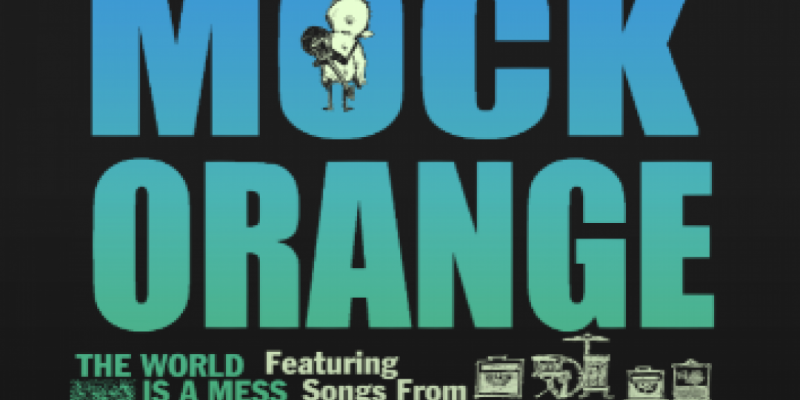 Mock Orange, The Sh-Booms, Lapeche - The World is a Mess Tour 2021-22 Featuring Songs from The Record Play , Orlando