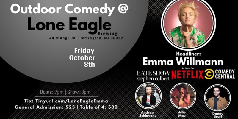 Outdoor Comedy at Lone Eagle Brewing with Emma Willmann! ,Flemington