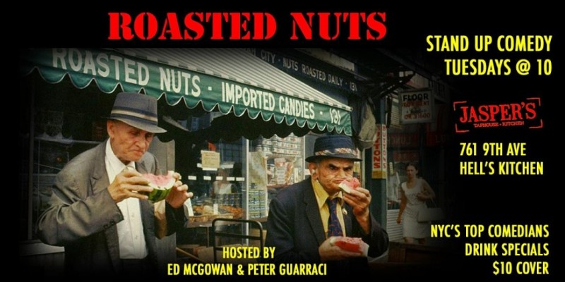 Roasted Nuts | Stand Up Comedy in Hell's Kitchen ,New York