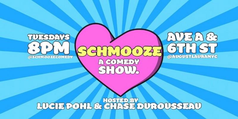 SCHMOOZE. A Comedy Show. ,New York