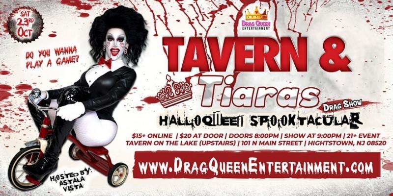 Tavern & Tiaras - HalloQween Spooktacular! ,Hightstown