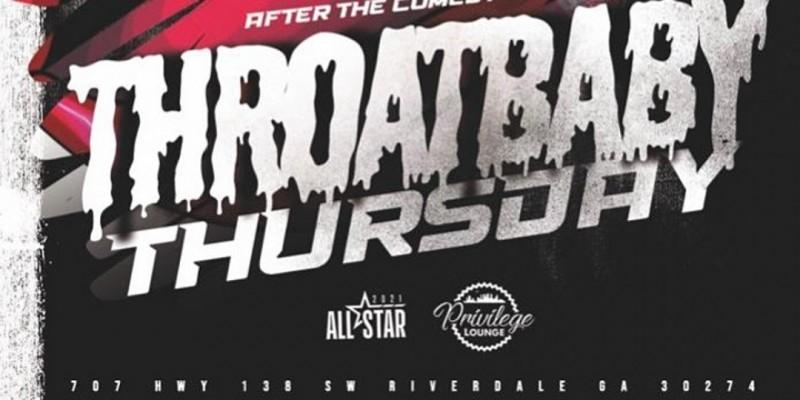Throat Baby Thursdays ,Riverdale