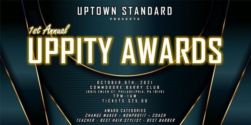 Uptown Standard Uppity Awards ,Philadelphia