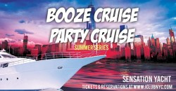 #1 NYC BOOZE CRUISE  PARTY CRUISE | Music & cocktails  SENSATION YACHT ,New York