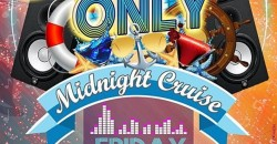 10/22/21 - Good Vibes Only Midnight Yacht Cruise